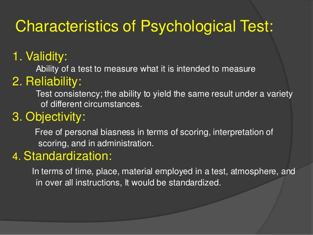 Characteristics of Good Psychological Test