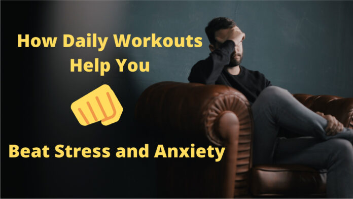 Daily Workouts Help You Cope Better with Stress