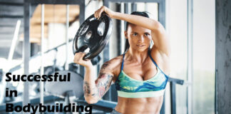 How to Be Successful in Bodybuilding and in Life