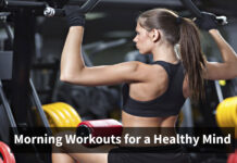 Perfect Morning Workouts for a Healthy Mind