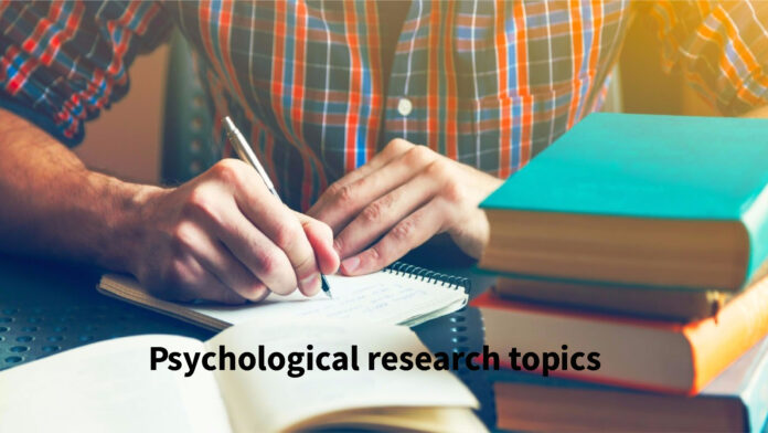 Psychological research topics